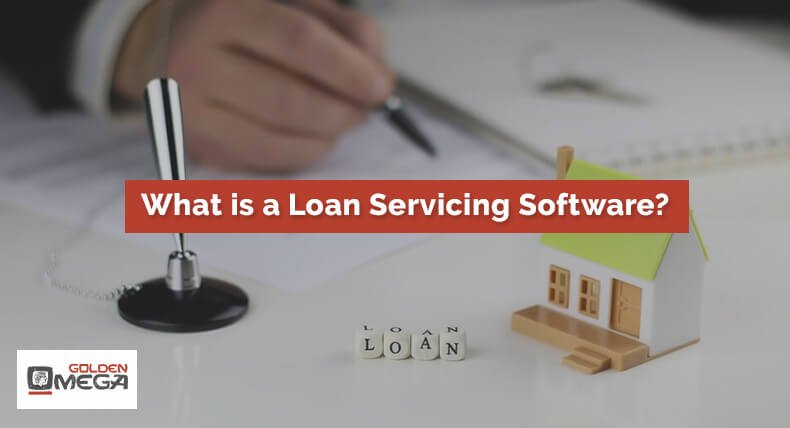 What is Loan Servicing Software?