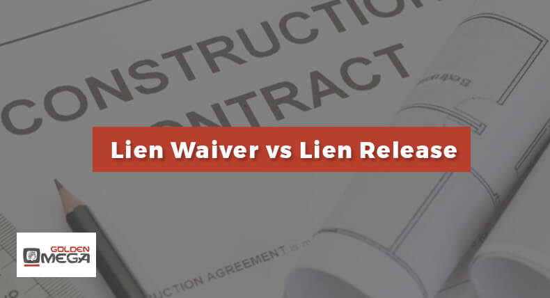 Difference Between Lien Releases and Lien Waivers