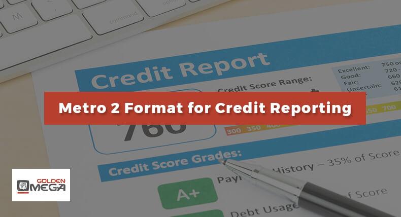 Metro 2 Format for Credit Reporting