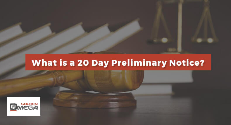 What is a 20 Day Preliminary Notice?